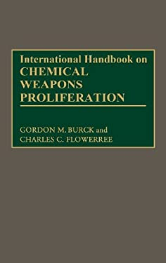 International Handbook on Chemical Weapons Proliferation 9780313276439