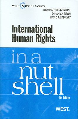 Buergenthal, Shelton, and Stewart's International Human Rights in a Nutshell, 4th 9780314184801