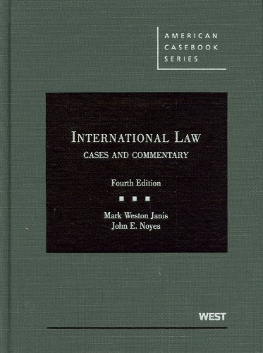 International Law: Cases and Commentary 9780314198877