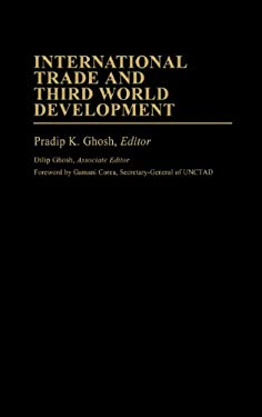 International Trade and Third World Development 9780313241529