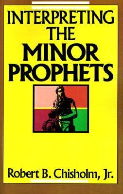 Interpreting the Minor Prophets