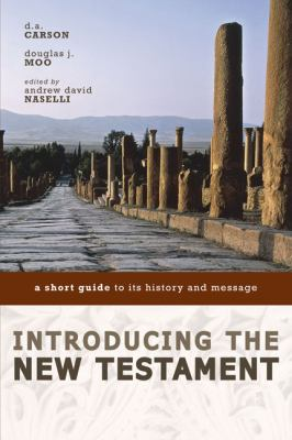 Introducing the New Testament: A Short Guide to Its History and Message 9780310291497