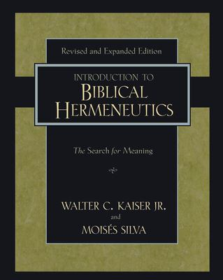 Introduction to Biblical Hermeneutics: The Search for Meaning 9780310279518
