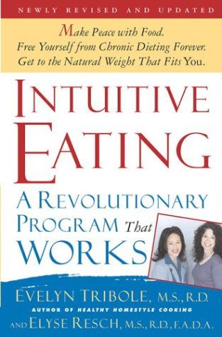 Intuitive Eating : A Revolutionary Program That Works