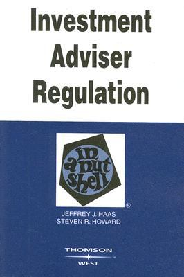 Investment Adviser Regulation in a Nutshell 9780314172655