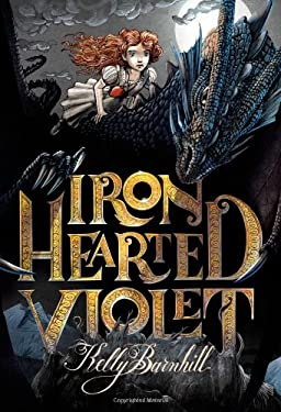 Iron Hearted Violet 9780316056731