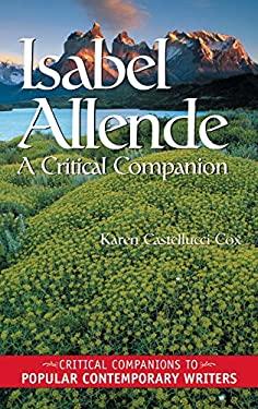 Isabel Allende: A Critical Companion 9780313316951