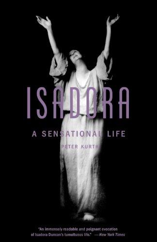 Isadora: A Sensational Life 9780316057134