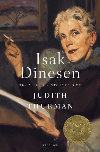 Isak Dinesen: The Life of a Storyteller 9780312135256