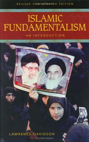 Islamic Fundamentalism: An Introduction, Revised and Updated Edition 9780313324291