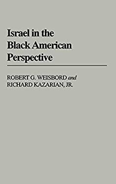 Israel in the Black American Perspective 9780313240164