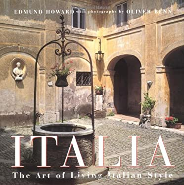 Italia: The Art of Living Italian Style 9780312148119