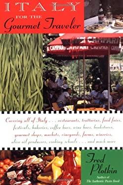Italy for the Gourmet Traveler 9780316710701