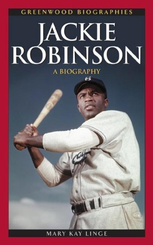 Jackie Robinson: A Biography 9780313338281