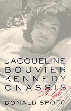 Jacqueline Bouvier Kennedy Onassis: A Life 9780312246501