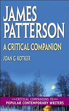 James Patterson: A Critical Companion 9780313320859