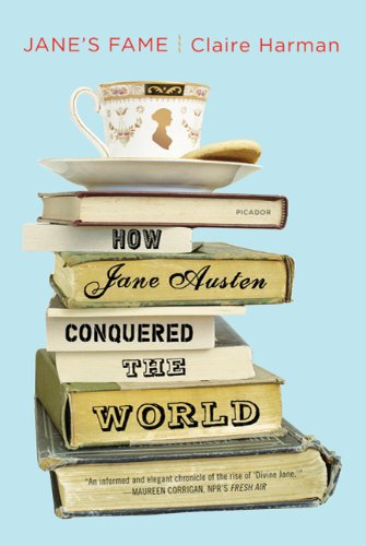 Jane's Fame: How Jane Austen Conquered the World 9780312680657