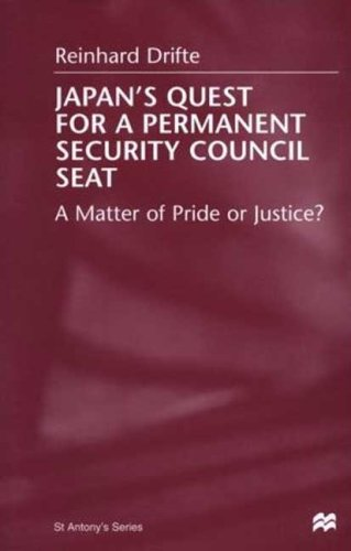 Japan's Quest for a Permanent Security Council Seat: A Matter of Pride or Justice? 9780312228477