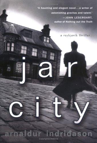 Jar City: A Reykjavik Thriller 9780312340704