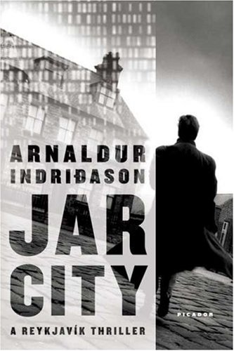 Jar City: A Reykjavik Thriller 9780312426385