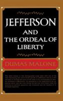 Jefferson and the Ordeal of Liberty - Volume III 9780316544757