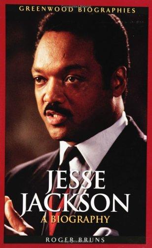 Jesse Jackson: A Biography 9780313331381