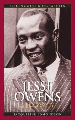 Jesse Owens: A Biography 9780313339882