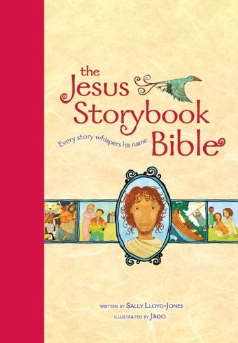The Jesus Storybook Bible: Every Story Whispers His Name 9780310726050