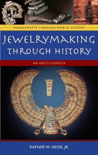 Jewelrymaking Through History: An Encyclopedia 9780313335075