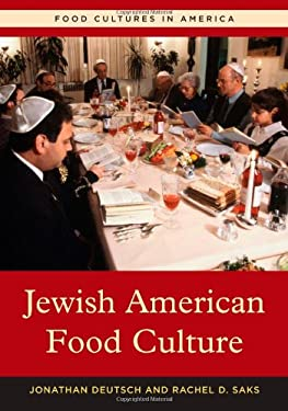 Jewish American Food Culture 9780313343193