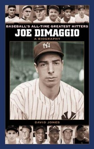 Joe Dimaggio: A Biography 9780313330223