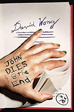 John Dies at the End 9780312555139