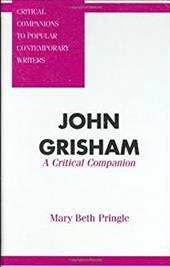 John Grisham: A Critical Companion