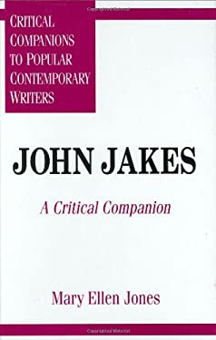 John Jakes: A Critical Companion