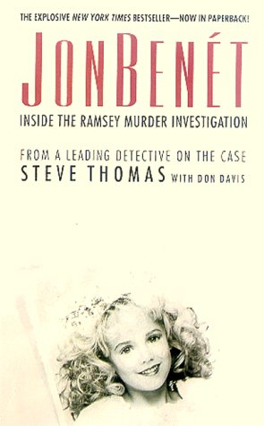 JonBenet: Inside the Ramsey Murder Investigation 9780312978617