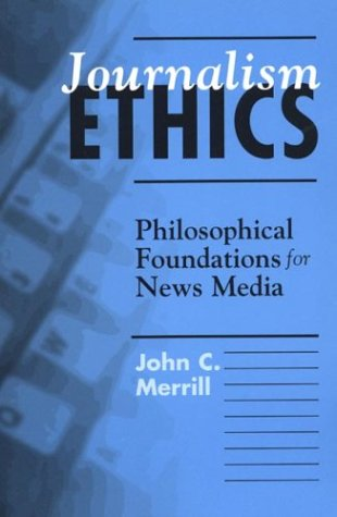 Journalism Ethics 9780312138998