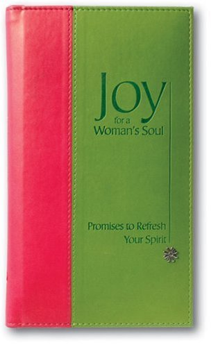 Joy for a Woman's Soul: Promises to Refresh the Spirit 9780310810117