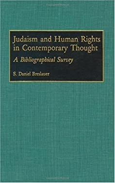 Judaism and Human Rights in Contemporary Thought: A Bibliographical Survey 9780313279942