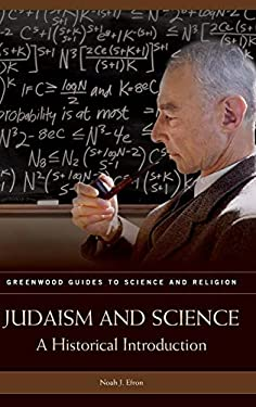 Judaism and Science: A Historical Introduction 9780313330537