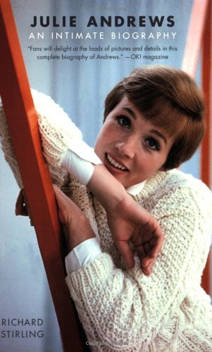 Julie Andrews: An Intimate Biography 9780312564988