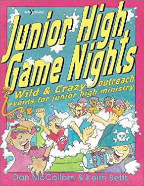 Junior High Game Nights: Wild and Crazy Outreach Events for Junior High Ministry 9780310538110