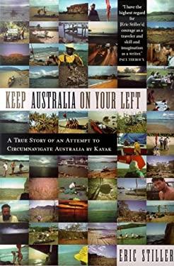 Keep Australia on Your Left: A Semi-Circumnavigation of Australia 9780312874582