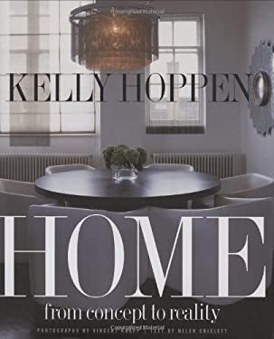 Kelly Hoppen Home: From Concept to Reality 9780316114288