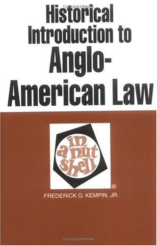 Kempin's Historical Introduction to Anglo-American Law in a Nutshell, 3D 9780314747082