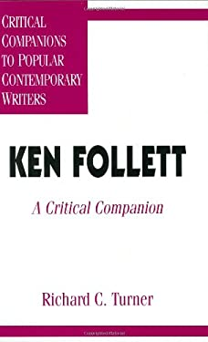 Ken Follett: A Critical Companion