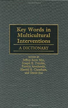 Key Words in Multicultural Interventions: A Dictionary 9780313295478