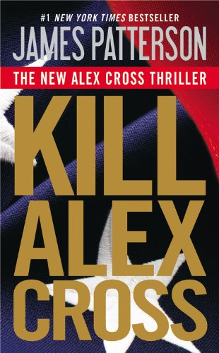 Kill Alex Cross 9780316189255