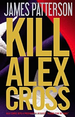 Kill Alex Cross 9780316198738