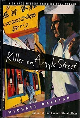 Killer on Argyle Street: A Chicago Mystery Featuring Paul Whelan 9780312135324