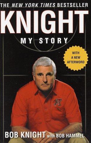 Knight: My Story 9780312311179